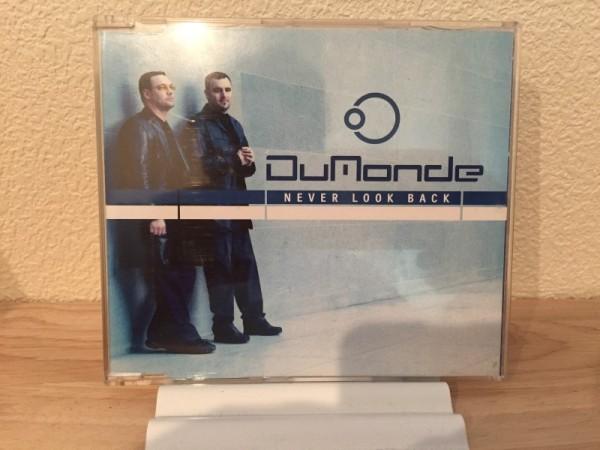 DuMonde - Never Look Back (Incl. Tiesto Remix) (Superstar Recordings) (CDM) 2001 (1)