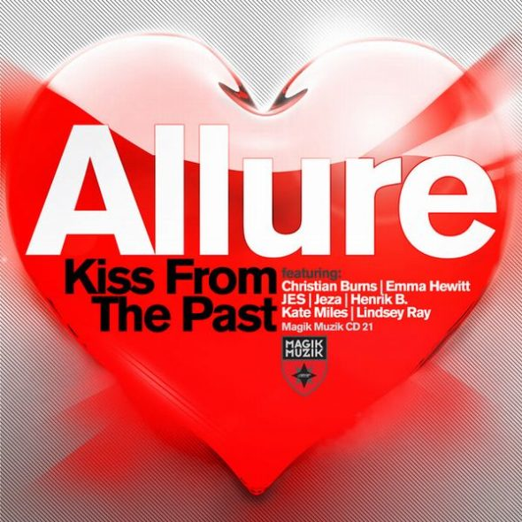 Allure - Kiss From The Past (Magik Muzik) (Sail) (2011)