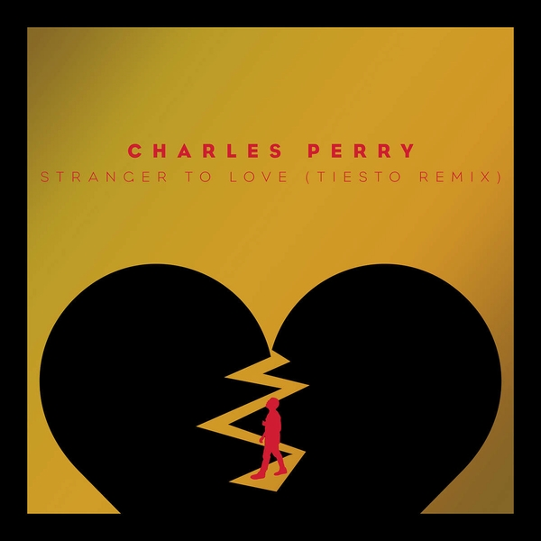 Charles Perry - Stranger To Love (Tiesto Remix) (WEB) (2015)