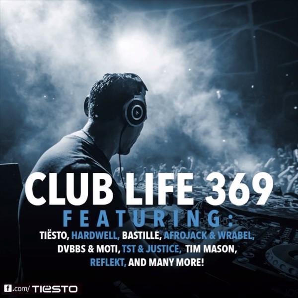 Tiesto 2014-04-27 Club Life 369
