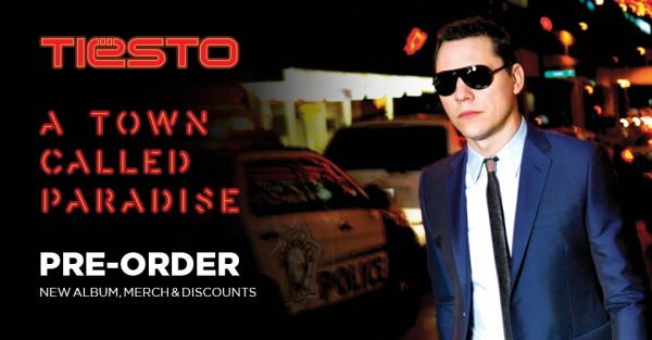 Tiesto A Town Called Paradise (Shop the Tiesto Official Store) (PRE-ORDER) Banner