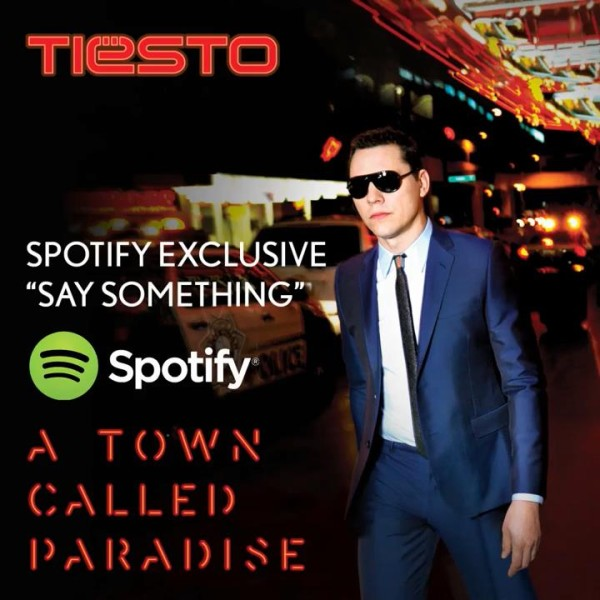 Tiesto 2014-06-24 Ultimate Summer Spotify Playlist (Incl. Say Something)
