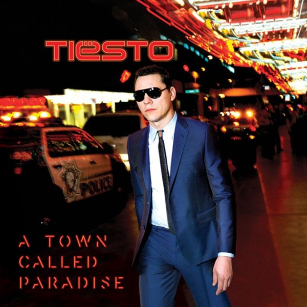 Tiesto - A Town Called Paradise (Pre-Order) (2014) (Front)