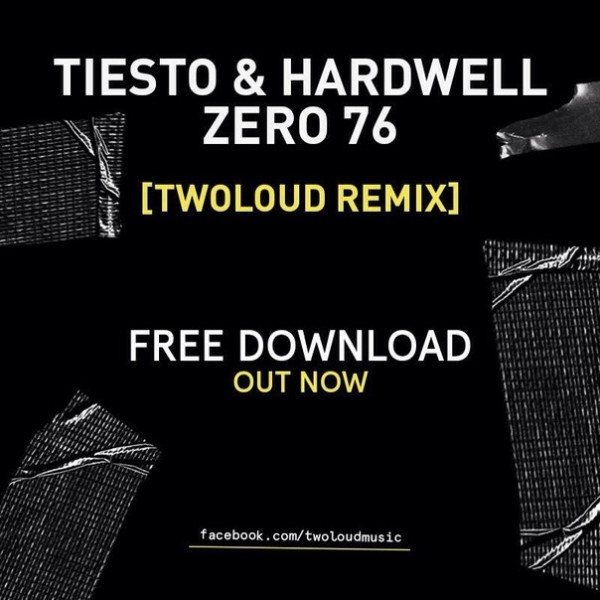 Tiesto & Hardwell - Zero 76 (twoloud Remix) (WEB) (2014)