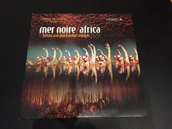 Cirque Du Soleil - Volume 6 Mer Noire  Africa (Tiesto And Quicksound Remixes) (Vinyl) (1)