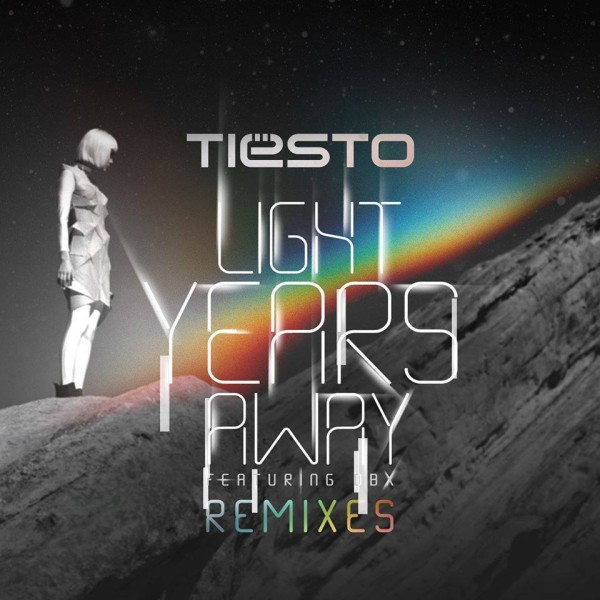 Tiesto Light feat. DBX - Years Away (Remixes) (WEB) (2014)