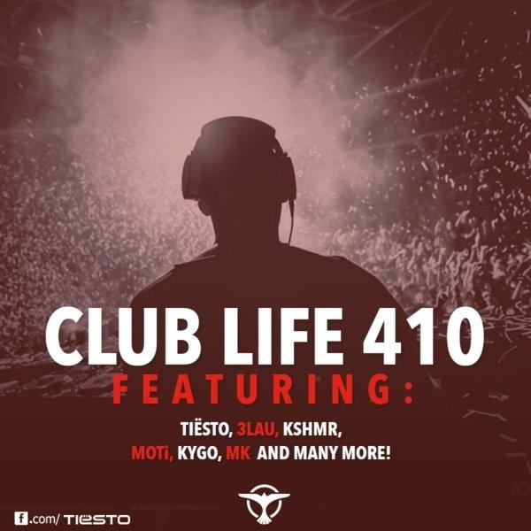 Tiesto 2015-02-07 Club Life 410