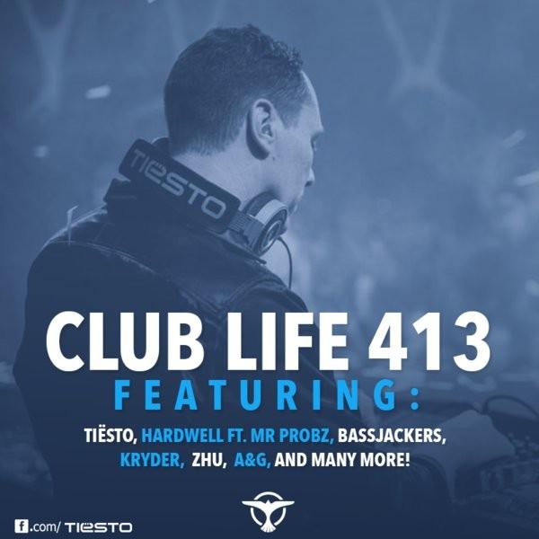Tiesto 2015-02-28 Club Life 413