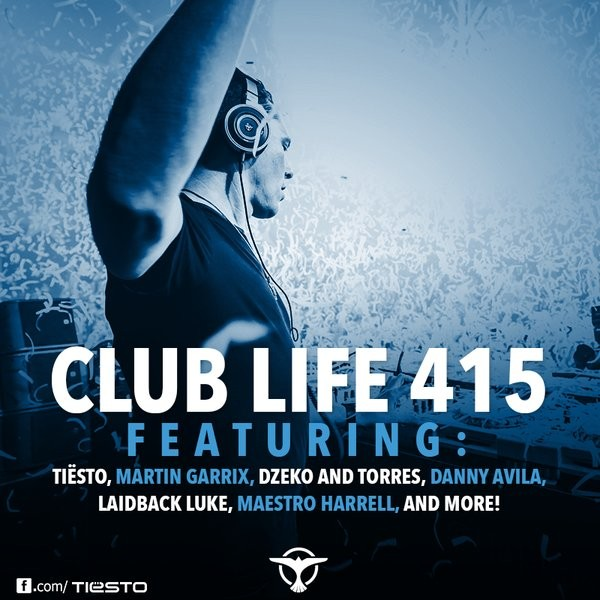 Tiesto 2015-03-14 Club Life 415