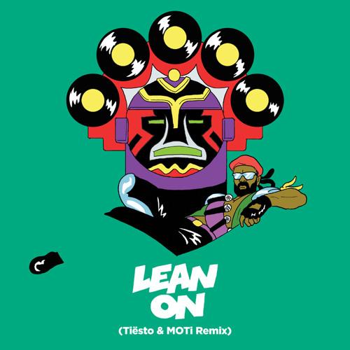 Major Lazer & DJ Snake - Lean On (feat. MO) (Tiesto & MOTi Remix) (WEB) (2015)