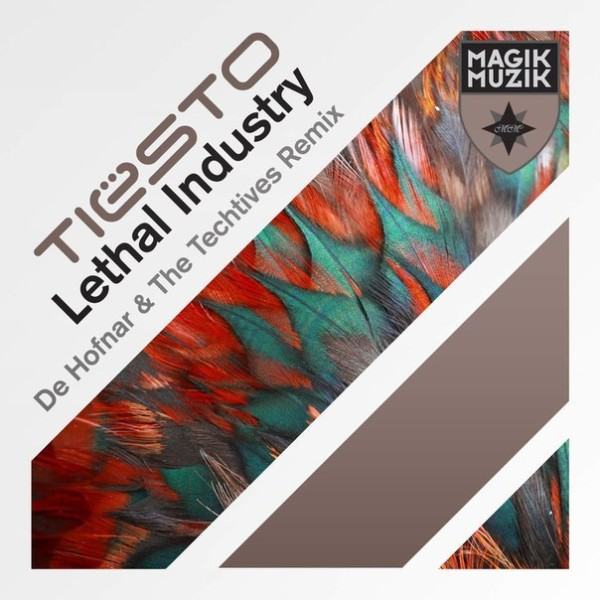 Tiesto - Lethal Industry (De Hofnar And The Techtives Remix) (WEB) (2015)
