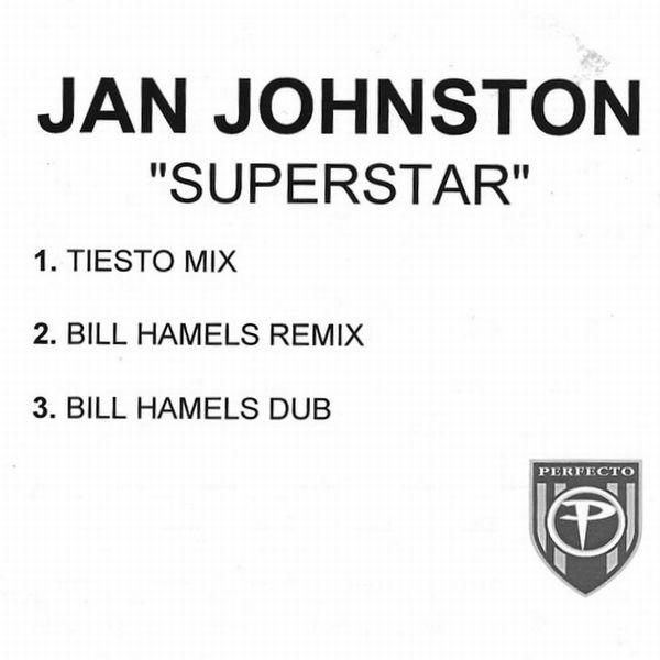 Jan Johnston - Superstar (Tiesto Mix) (2001)