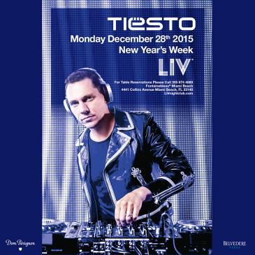 Tiesto 2015-12-28 LIV Club (Miami, US) Flyer