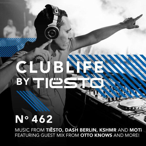 Tiesto 2016-02-07 Club Life 462