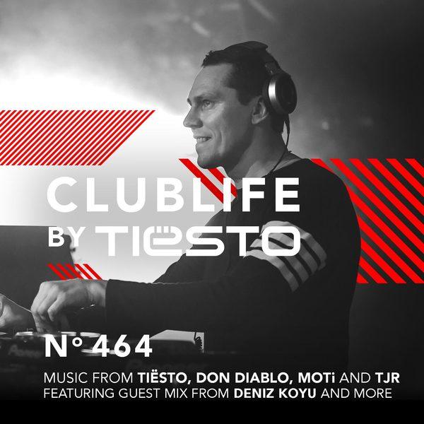 Tiesto 2016-02-21 Club Life 464