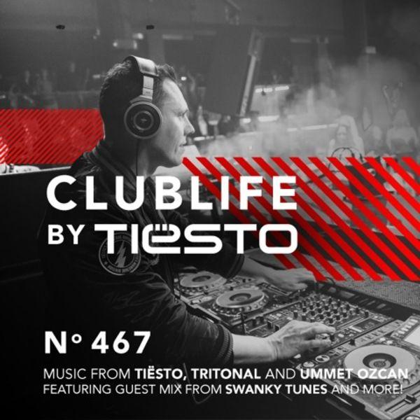 Tiesto 2016-03-12 Club Life 467