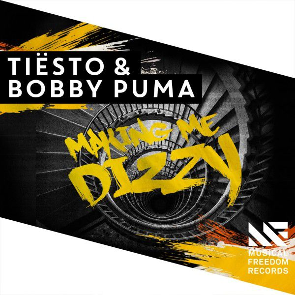 Tiesto And Bobby Puma - Making Me Dizzy (WEB) (2016)