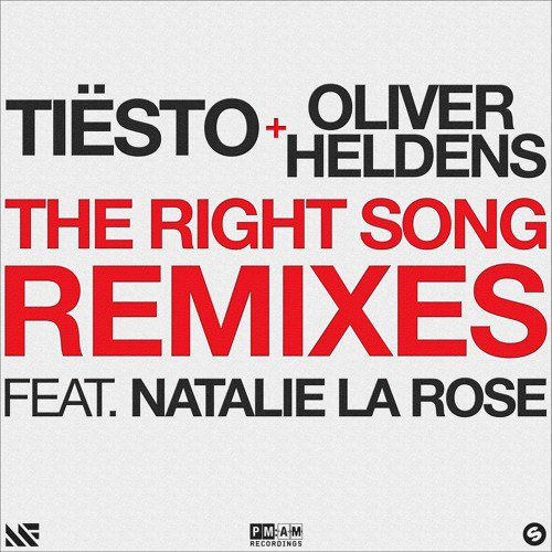 Tiesto & Oliver Heldens - The Right Song (feat. Natalie La Rose) Remixes (WEB) (2016)