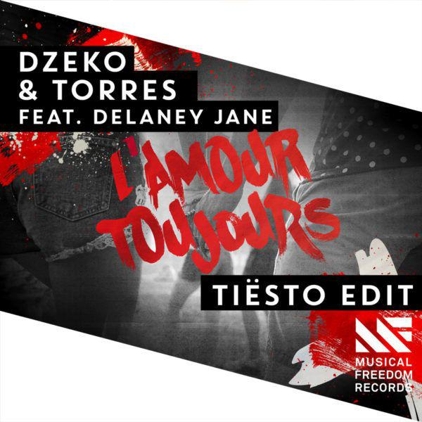 Dzeko & Torres feat. Delaney Jane - L'Amour Toujours (Tiesto Edit) (WEB) (2015)