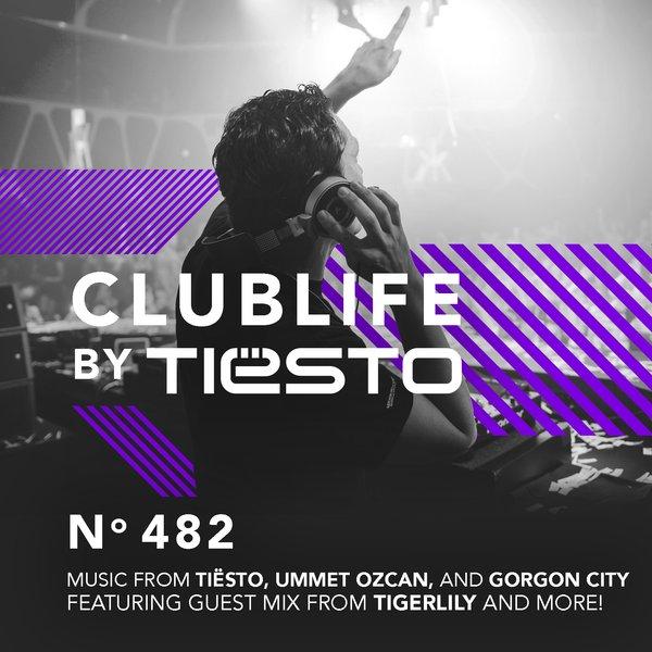 Tiesto 2016-06-24 Club Life 482