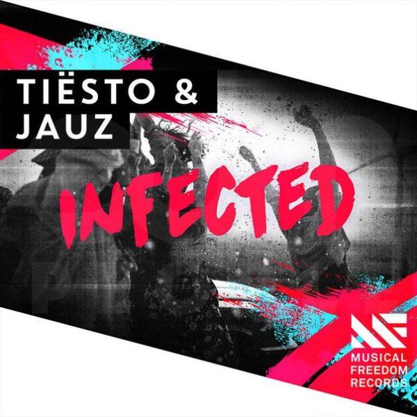 Tiesto & Jauz - Infected (WEB) (2016)