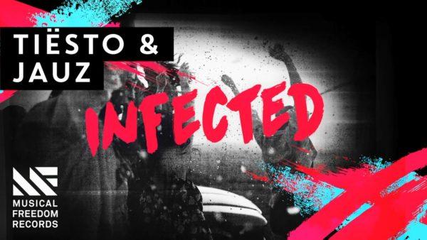 Tiesto & Jauz - Infected (WEB) (2016) Image