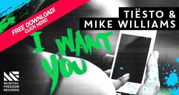 Tiesto & Mike Williams - I Want You (WEB) (2016) Banner